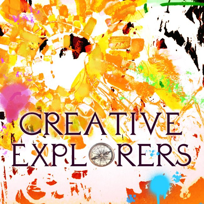 Creative Explorers Podcast Cover